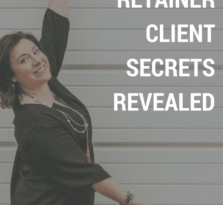 Retainer Client SECRETS Revealed