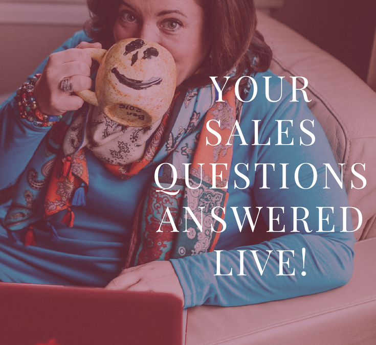 Your Sales Questions Answered LIVE!