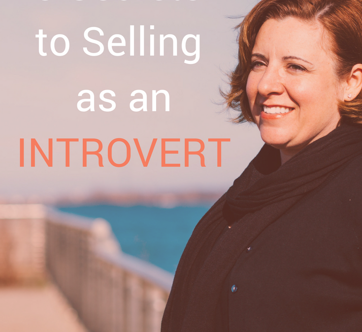 3 Secrets to Selling as an Introvert