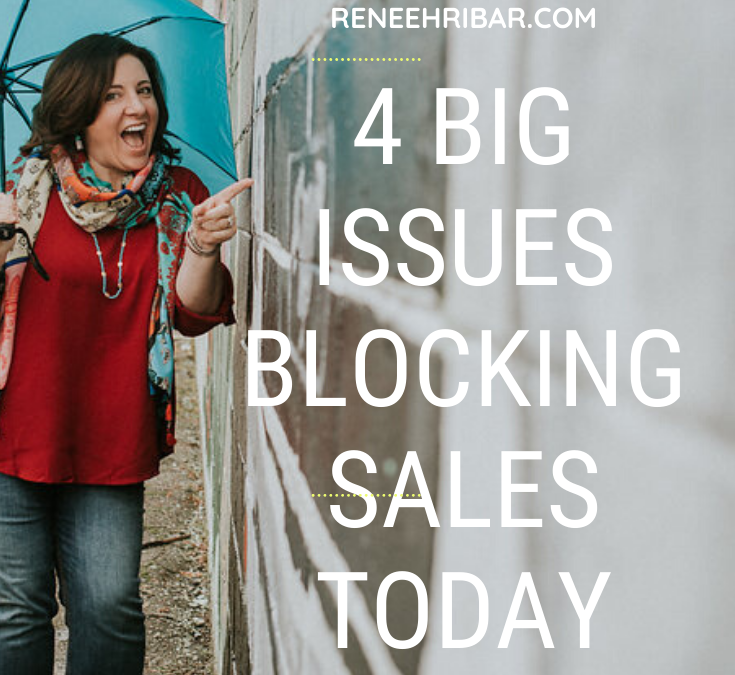 4 Big Issues Blocking Sales Today