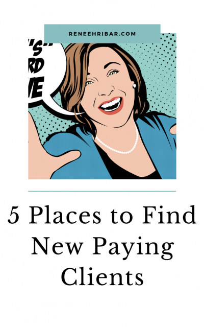 5 Places to Find New Paying Clients
