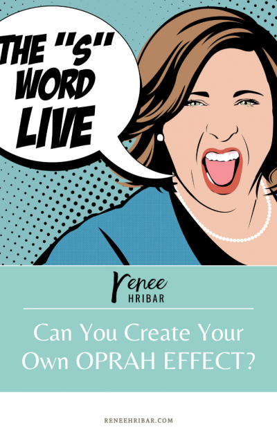 Can You Create Your Own OPRAH EFFECT?