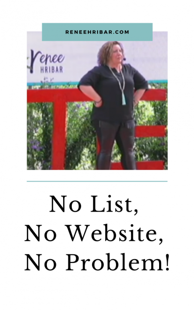 No List, No Website, No Problem!