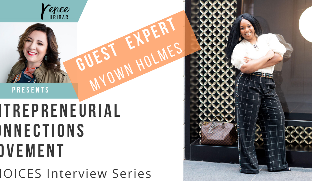 Special Guest Interview with Myown Holmes