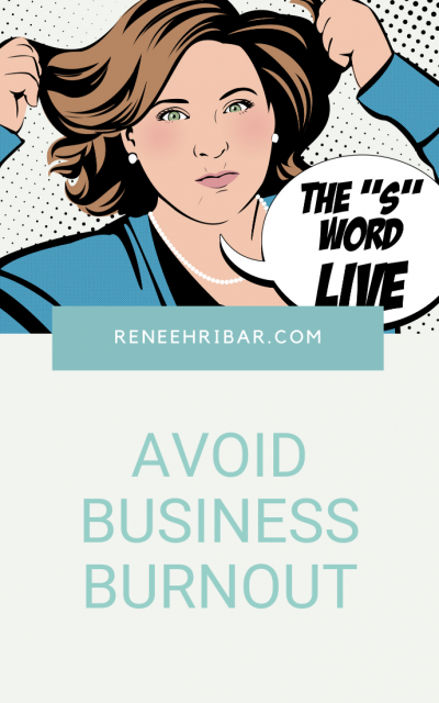 Avoid Business Burnout (from a 24 year entrepreneur)