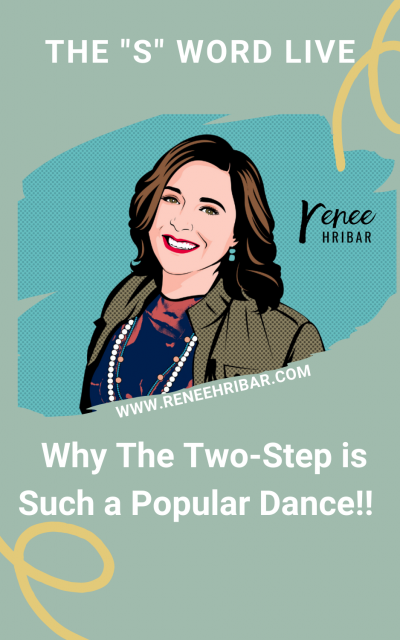 Why The Two-Step is Such a Popular Dance!!